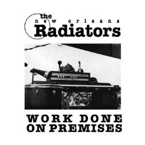 Work Done On Premises, The Radiators