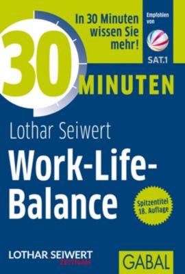 Work-Life-Balance, Lothar J. Seiwert