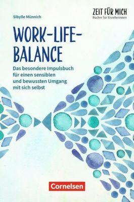 Work-Life-Balance - Sibylle Münnich |