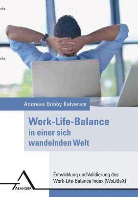 Work-Life-Balance in einer sich wandelnden Welt, Andreas Bobby Kalveram