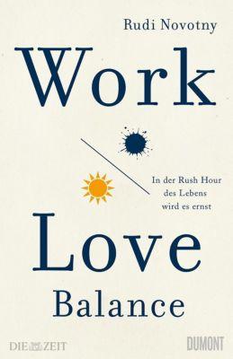 Work-Love-Balance - Rudi Novotny |
