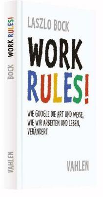 Work Rules!, Laszlo Bock