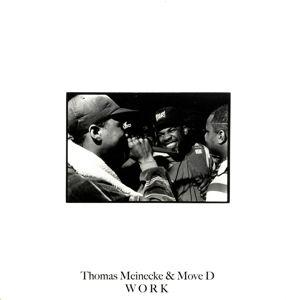 Work (Vinyl), Thomas & Move D Meinecke