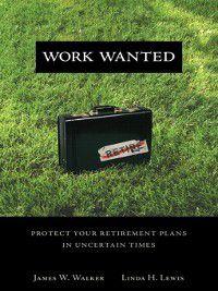 Work Wanted, James W. Walker, Linda H. Lewis