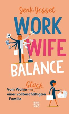 Work-Wife-Balance, Jenk Jessel