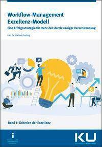 Workflow-Management Exzellenz Modell Band 1 - Michael Greiling |