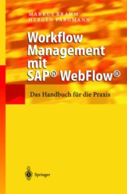 Workflow Management mit SAP® WebFlow®, Markus Brahm, Hergen Pargmann