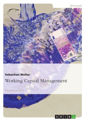 Working Capital Management, Sebastian Walter