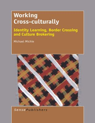 Working Cross-culturally, Michael Michie