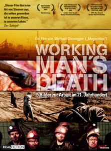 Workingman's Death, Dokumentation