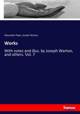 Works, Alexander Pope, Joseph Warton