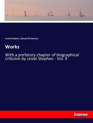 Works, Leslie Stephen, Samuel Richardson