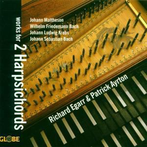 Works For 2 Harpsichords, Richard Egarr, Patrick Ayrton