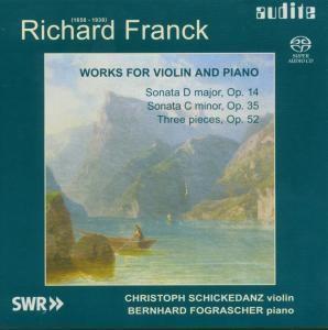 Works For Violin And Piano, Christoph Schickedanz, Bernhard Fograscher