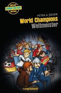 World Champions - Weltmeister - Petra A. Bauer pdf epub