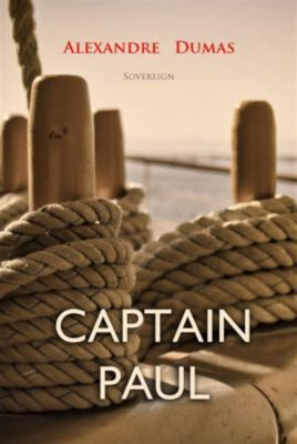 World Classics: Captain Paul, Alexandre Dumas