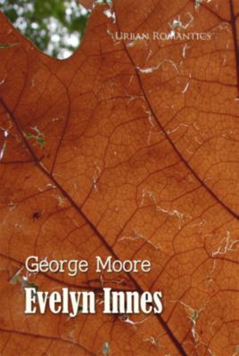 World Classics: Evelyn Innes, George Moore