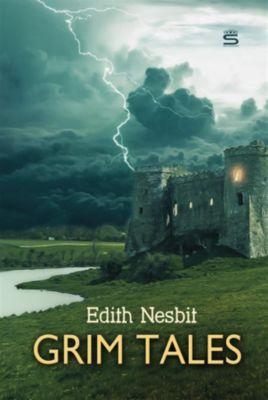 World Classics: Grim Tales, Edith Nesbit