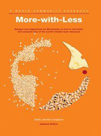 World Community Cookbooks: More-with-Less Cookbook, Doris Janzen Longacre
