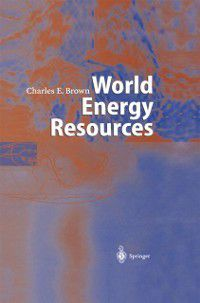 World Energy Resources, Charles E. Brown