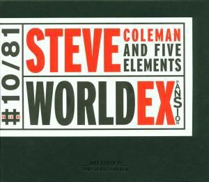 World Expansion, Steve Coleman