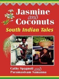 World Folklore: Jasmine and Coconuts, Cathy Spagnoli, Paramasi Samanna