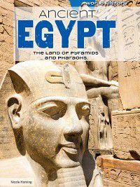 World History: Ancient Egypt, Nicole Horning