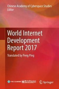World Internet Development Report 2017, Chinese Academy of Cyberspace Studies