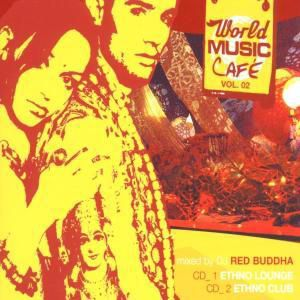 World Music Cafe Vol.2, Diverse Interpreten