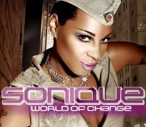 World Of Change, Sonique