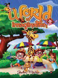 World of Imagination, Shelley Mishra