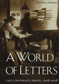 World of Letters, Nicholas A. Basbanes