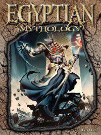 World of Mythology Set 1: Egyptian Mythology, Jim Ollhoff