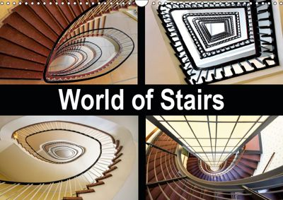 World of Stairs (Wall Calendar 2019 DIN A3 Landscape), Carina Buchspies