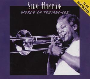 World Of Trombones, Slide Hampton