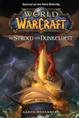 World of Warcraft Band 3: Im Strom der Dunkelheit, Aaron Rosenberg