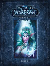 World of Warcraft: Chroniken - Blizzard Entertainment |