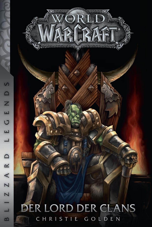 World Of Warcraft Der Lord Der Clans Buch Versandkostenfrei