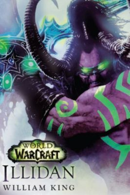 World of Warcraft: Illidan, William King
