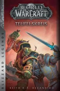 World of Warcraft: Teufelskreis - Keith R. A. DeCandido |