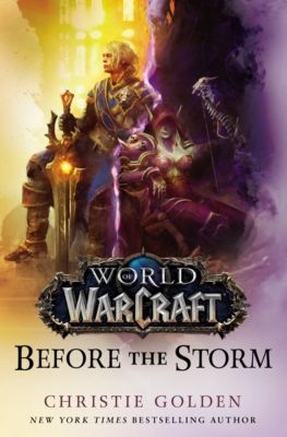 World of Warcraft: World of Warcraft: Before the Storm, Christie Golden