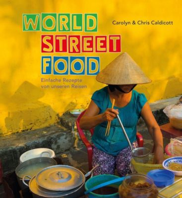 World Street Food - Carolyn Caldicott pdf epub