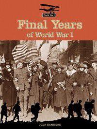 World War I: Final Years of World War I, John Hamilton
