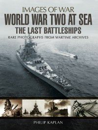 World War Two at Sea, Philip Kaplan