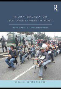 Worlding Beyond the West: International Relations Scholarship Around the World