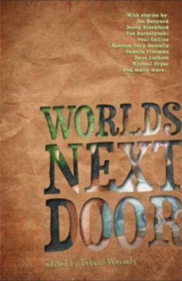 Worlds Next Door, Tehani Wessely