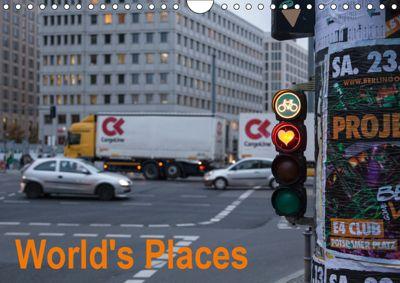 World's Places (Wall Calendar 2019 DIN A4 Landscape), Carlos M. Gárate