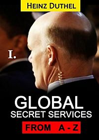 Worldwide Secret and Intelligence Agencies: Worldwide Secret and Intelligence Agencies I