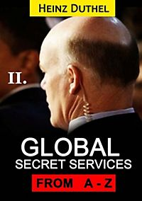 Worldwide Secret Service and Intelligence Agencies: Worldwide Secret Service and Intelligence Agencies