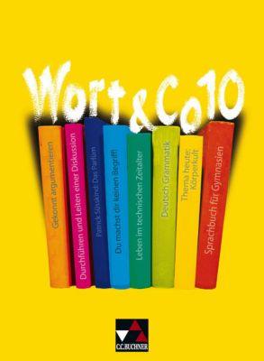 Wort & Co, Neuausgabe: 10. Jahrgangsstufe, Julia Bobsin, Dietmar Boshof, Markus Knebel, Ulrike Korb, Frank Kubitza, Karla Müller, Claudia Högemann, Reinhild Miedzybrocki